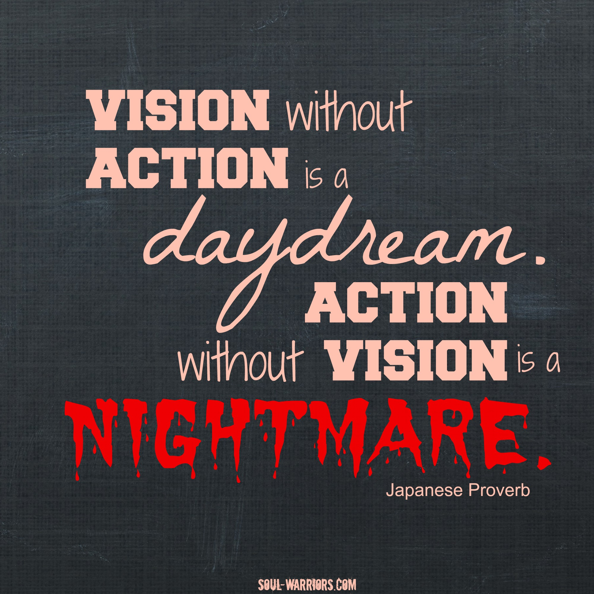 Vision Quotes: Nightmare Vision Quote - Soul Warriors